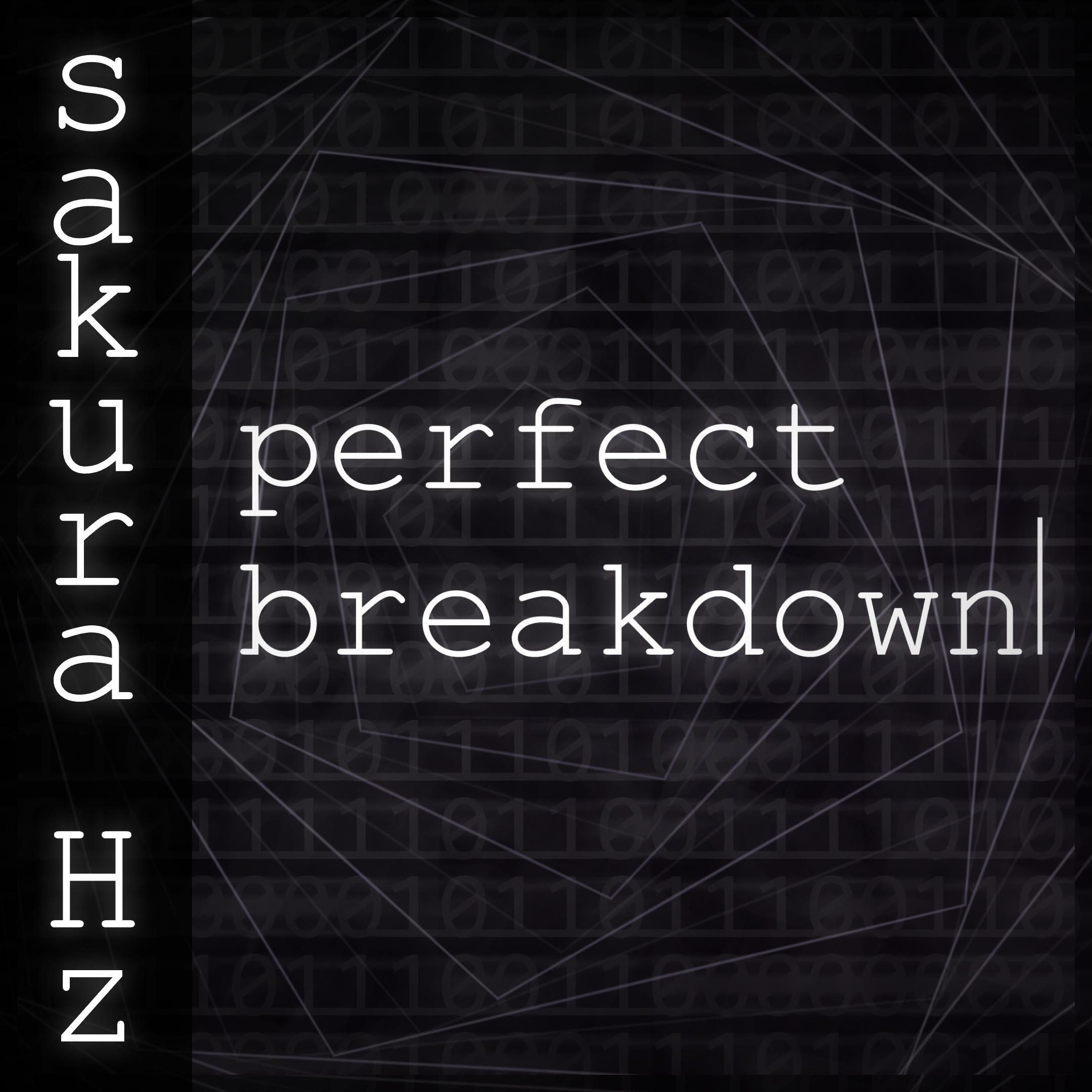 sakura Hz - Perfect Breakdown (cover art)