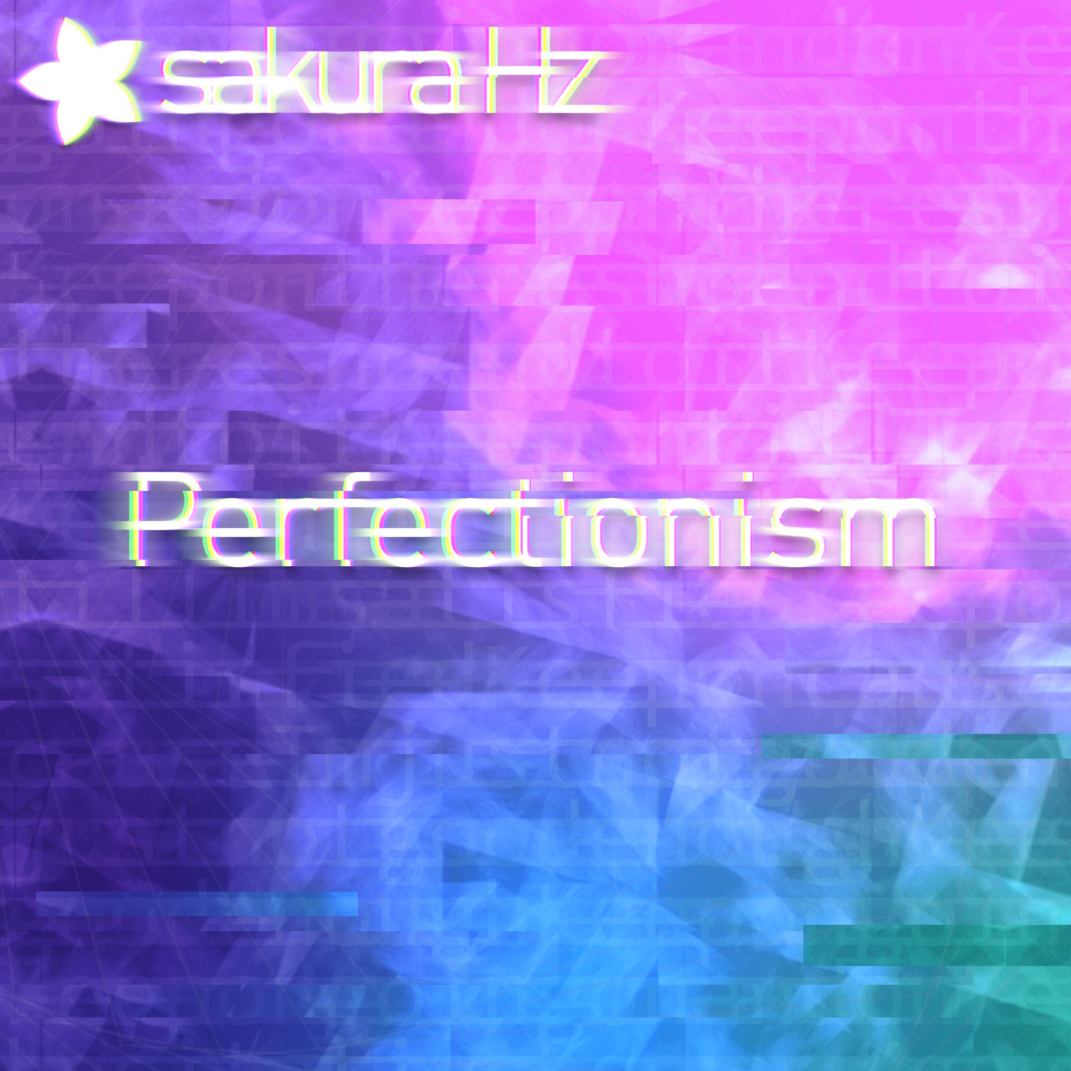 sakura Hz - Perfectionism Remastered (Covert Art)