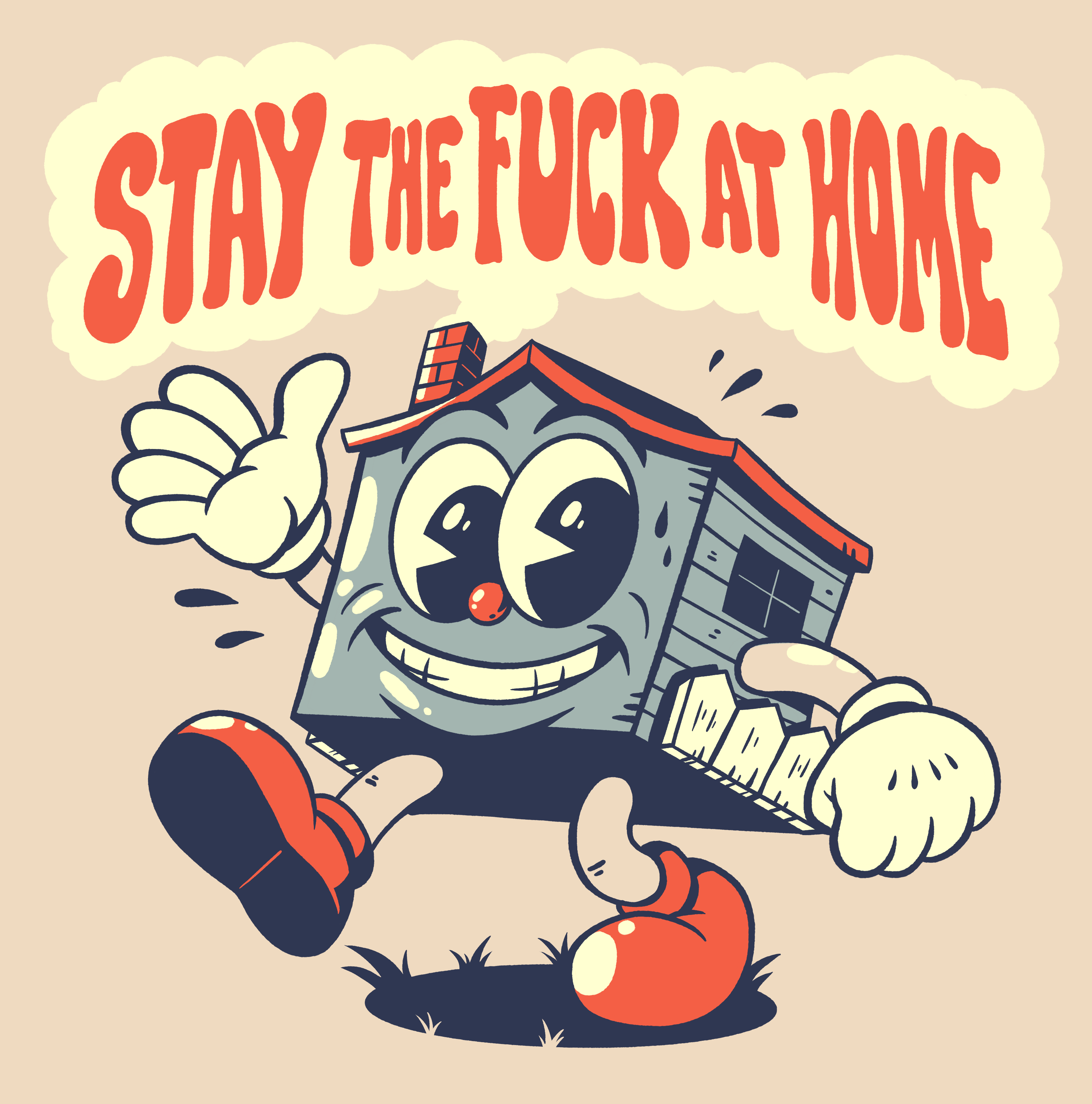 Stay the Fuck at Home