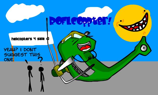ROFLCOPPTER