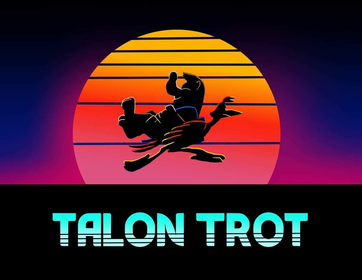 Talon Trot