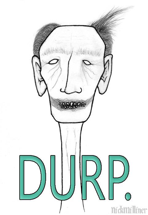 DURP.