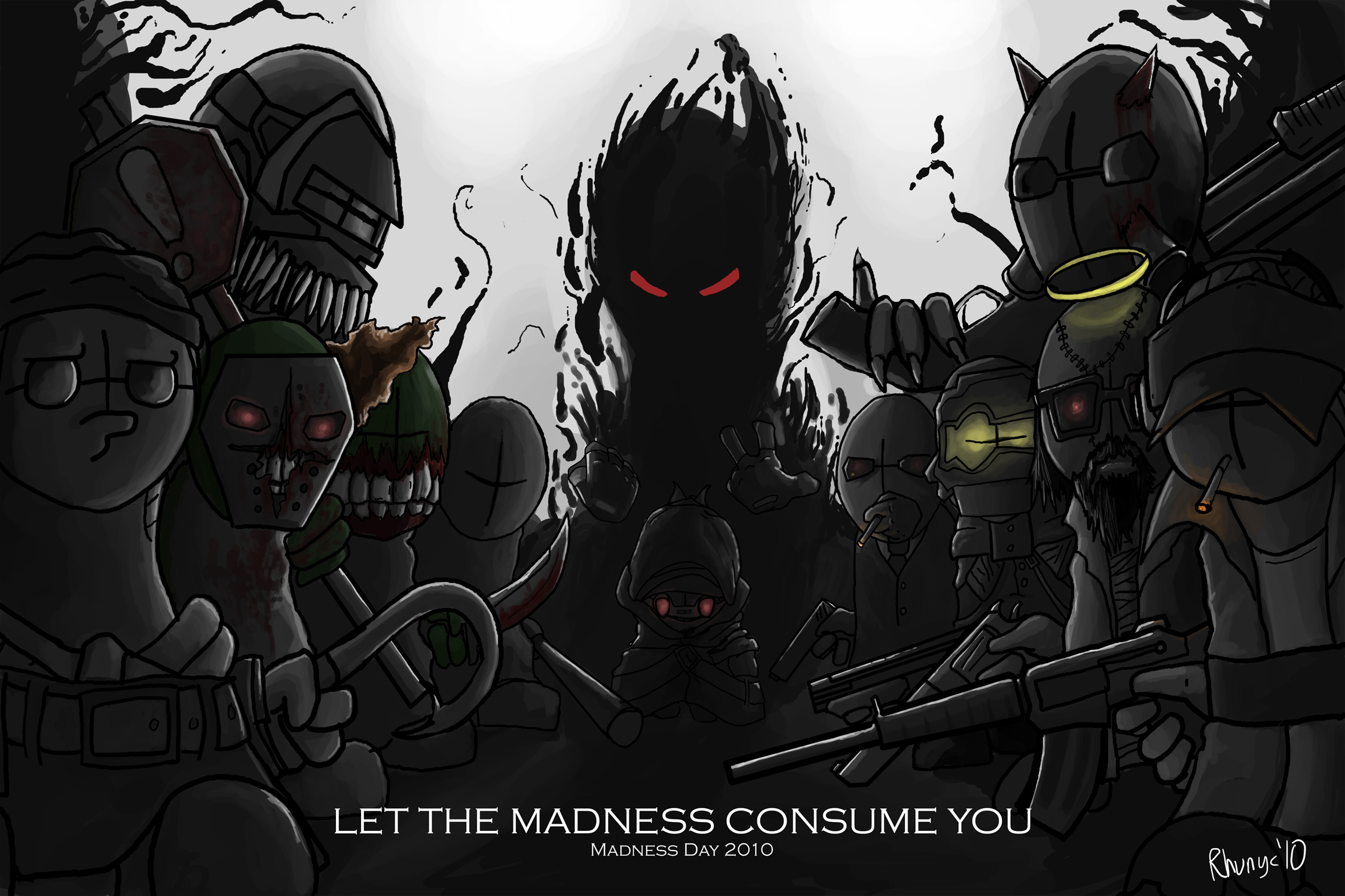 Let the Madness Consume You