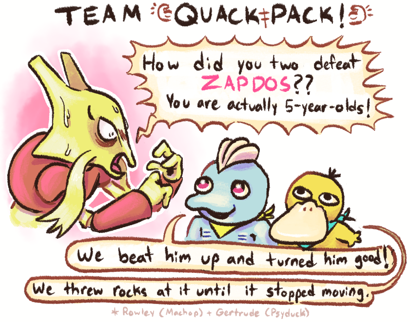 Bro watch out for the Quack Pack