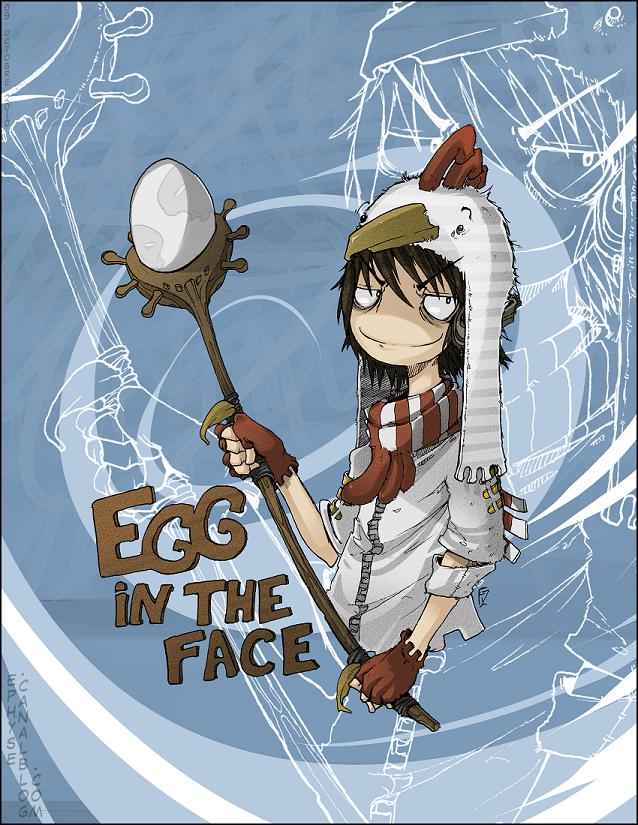 EGG in tha face