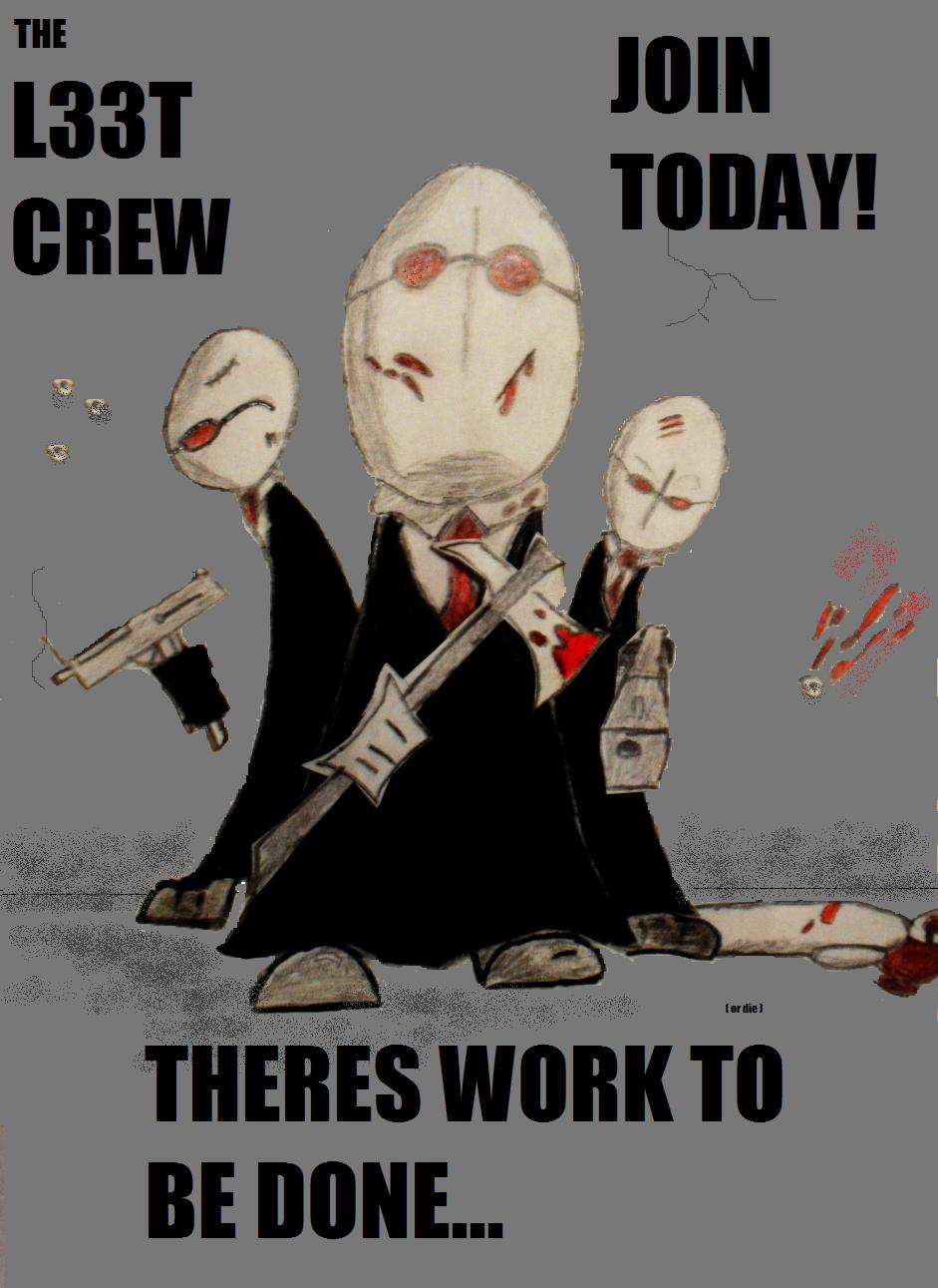 L33T crew recruiting poster