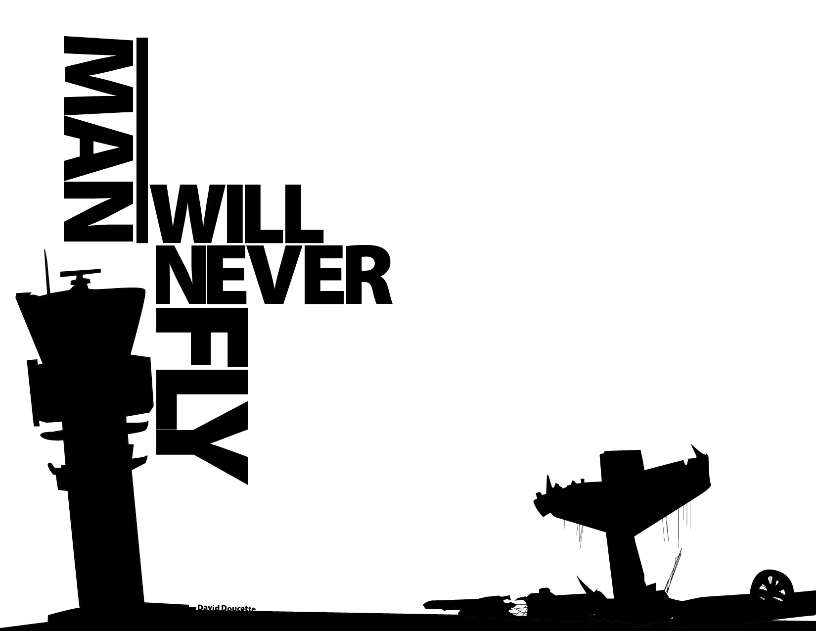 man will never fly