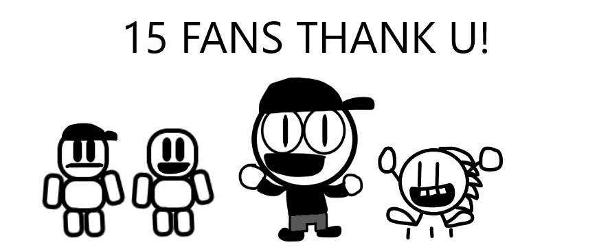 15 Fans