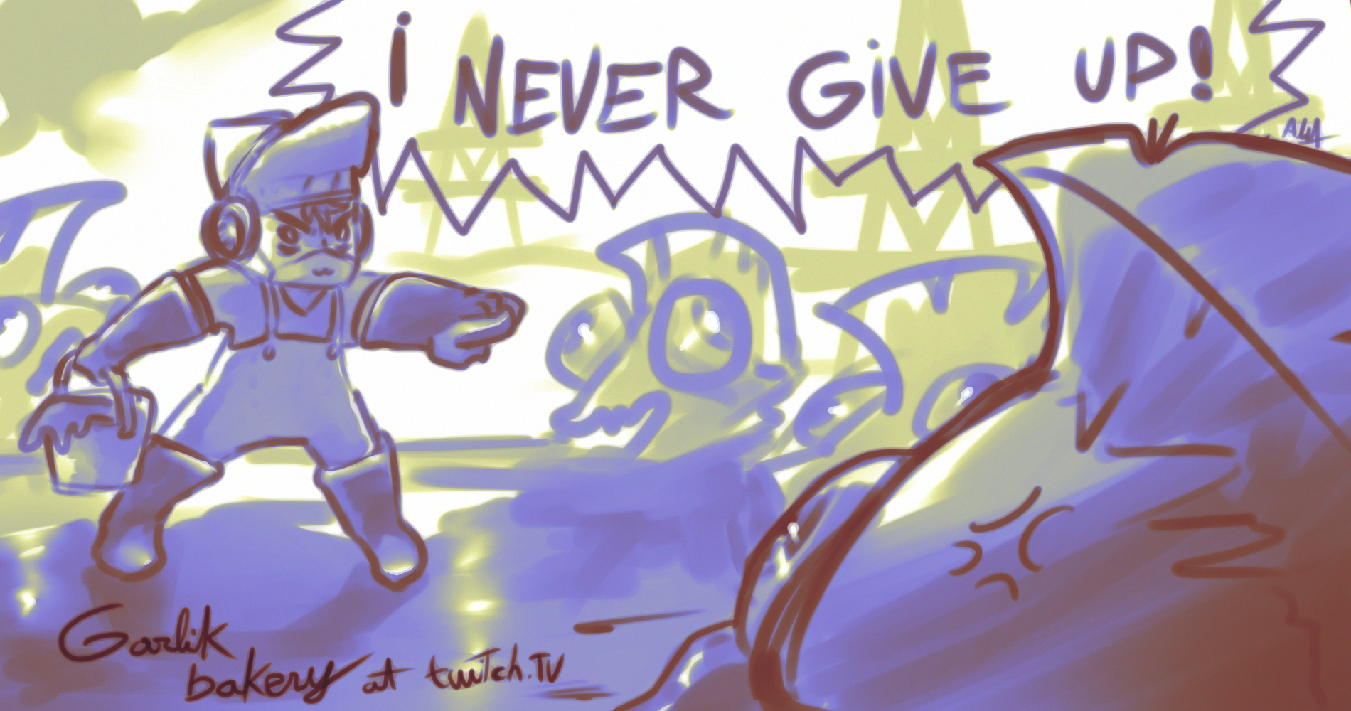Garlikun never give up