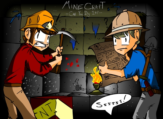 MineCraft: Can you dig it?