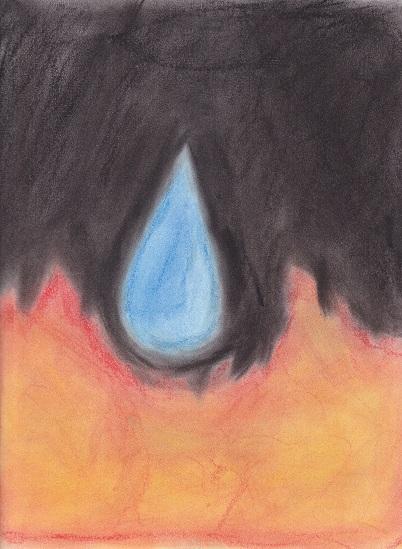 Teardrop on the fire