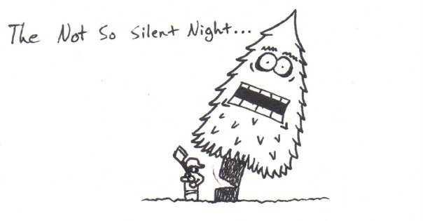 The Not So Silent Night