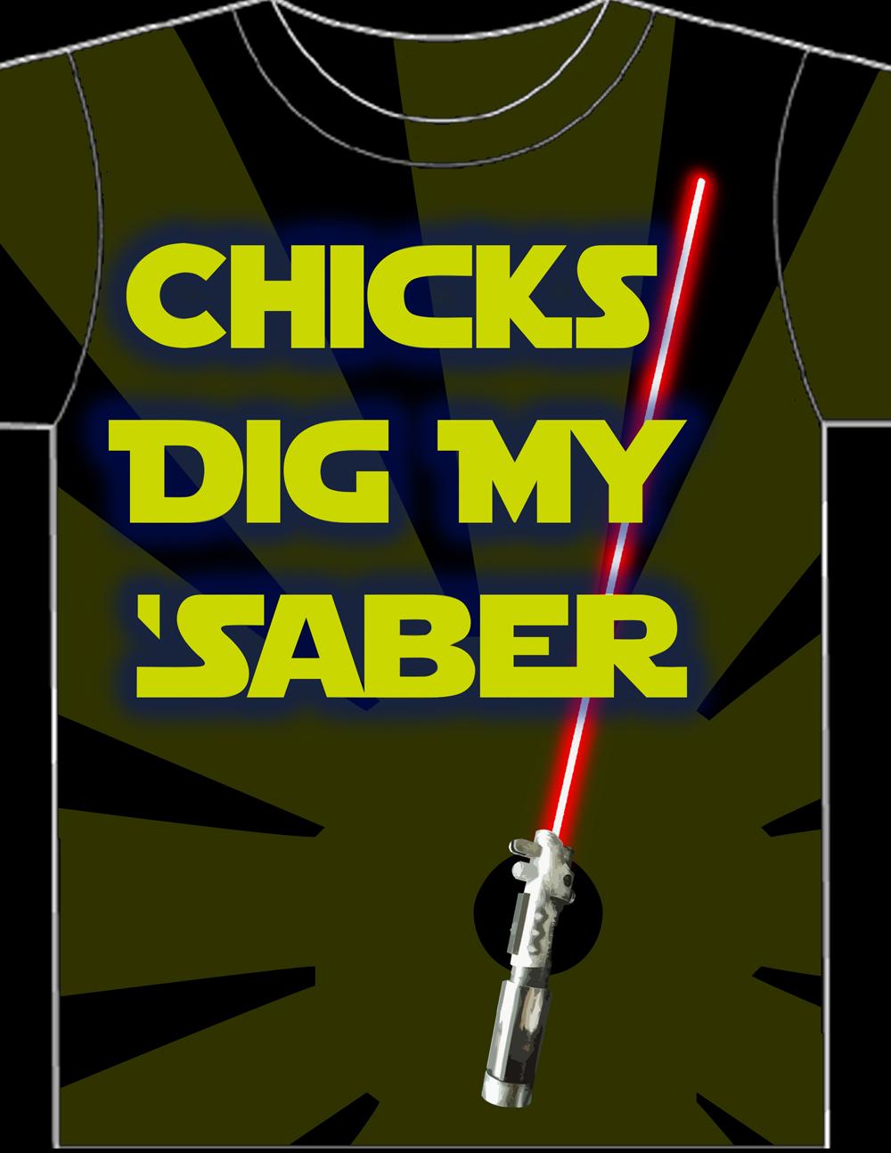 Chicks Dig My Saber