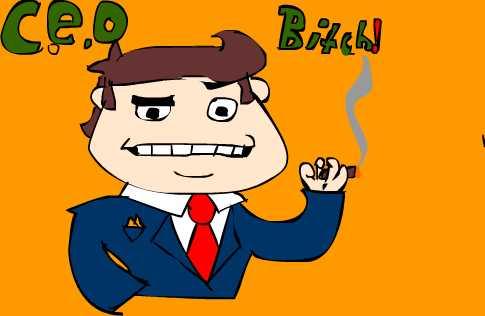 CEO Bitch!