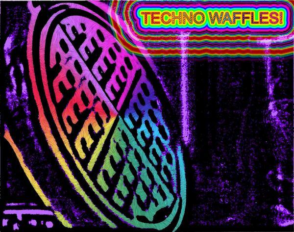 Techno Waffles!