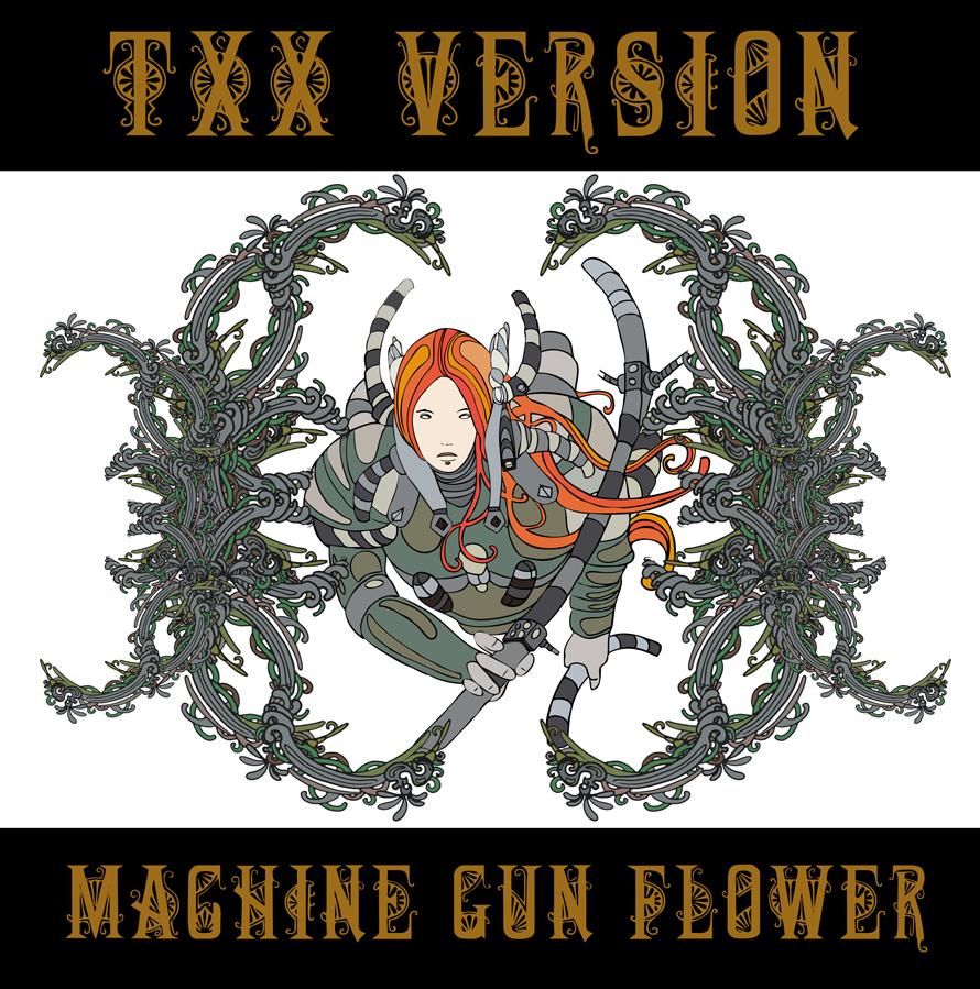 Machine Gun Flower TXX