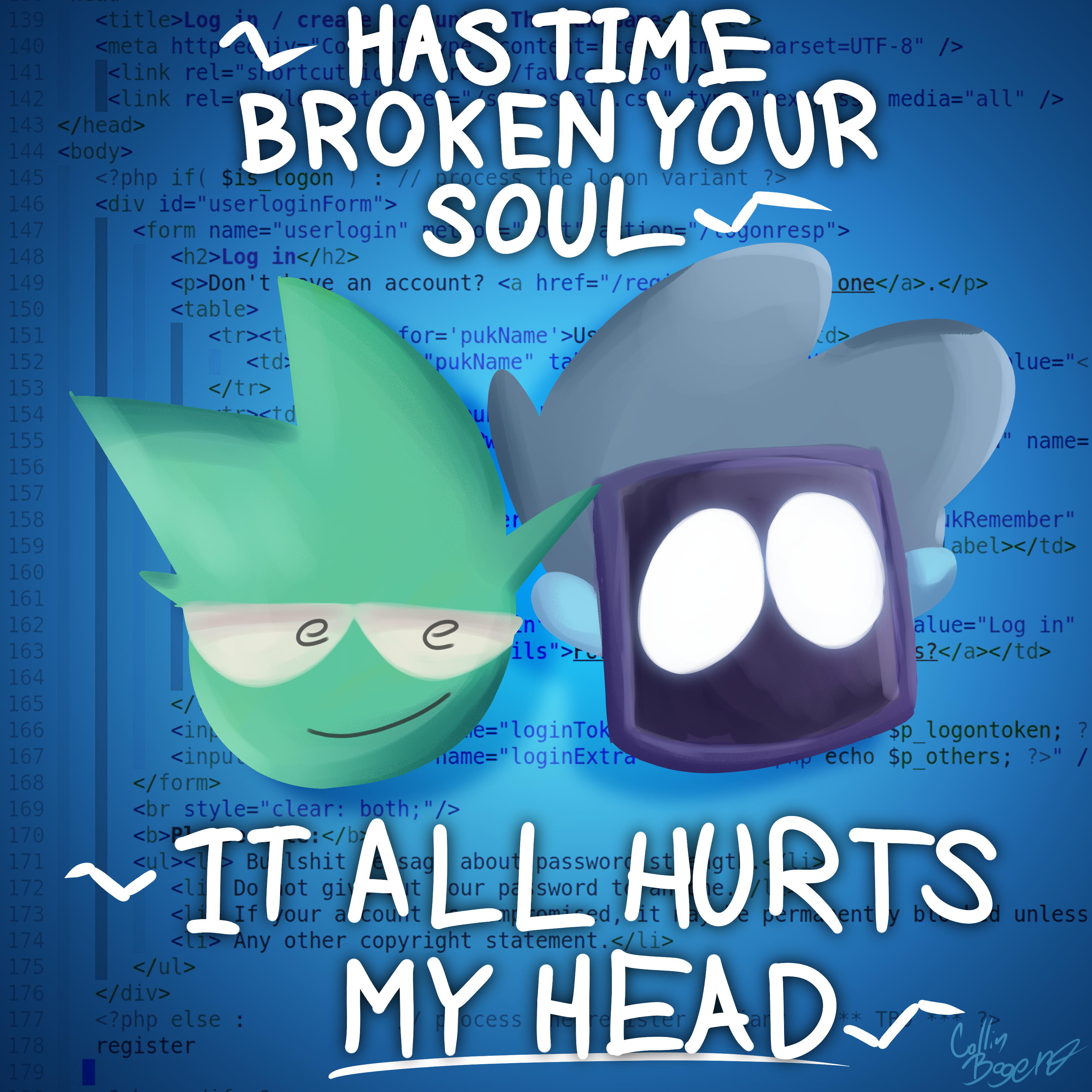 Has Time Broken Your Soul