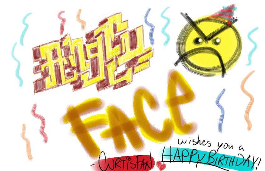 ANGRY FAIC HAPPY BIRTHDAY