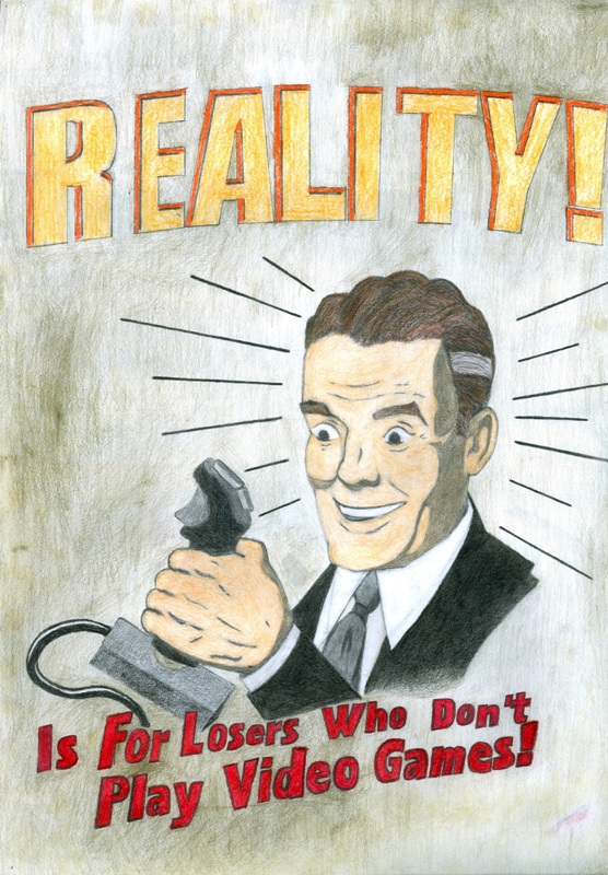 Reality Is For...