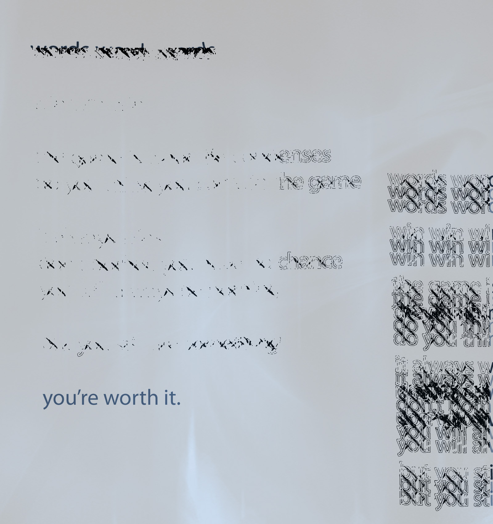 You're worth it.