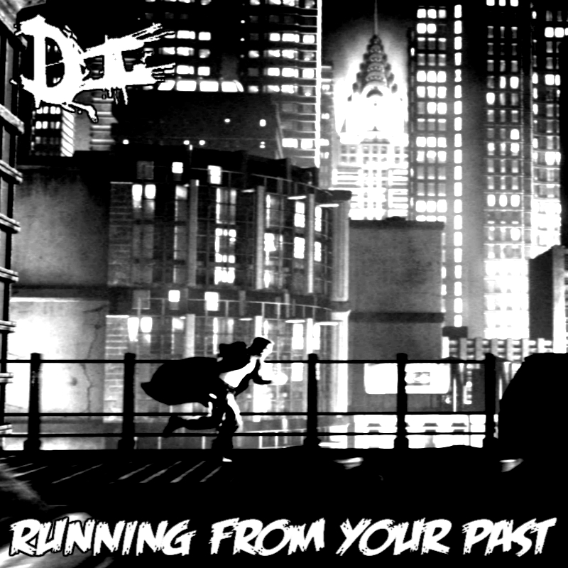 Running From Your Past