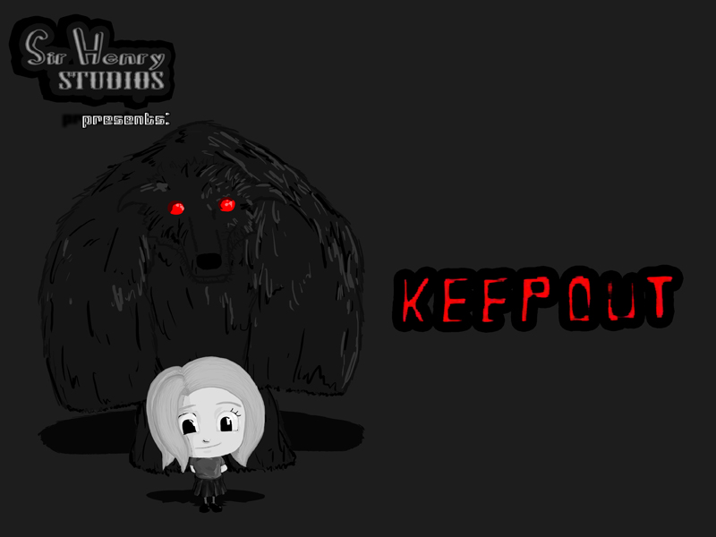 """""""Keep Out"""""""