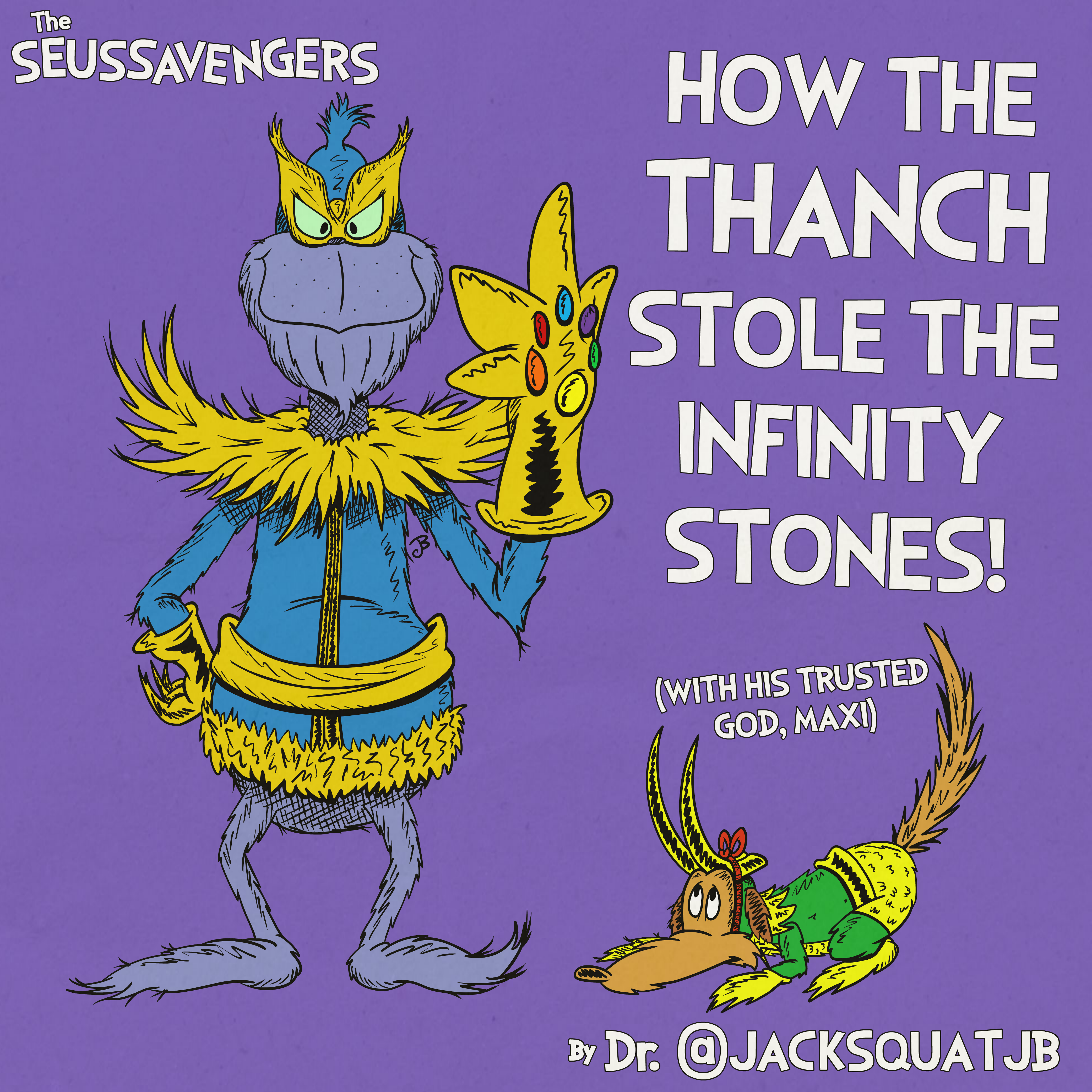 How the Thanch Stole the Infinity Stones
