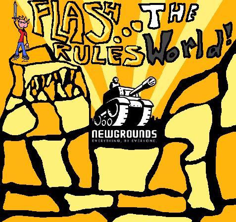Newgrounds, FlashRulestheWorld