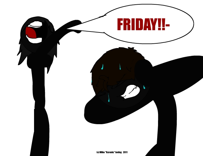 I HATE Friday...