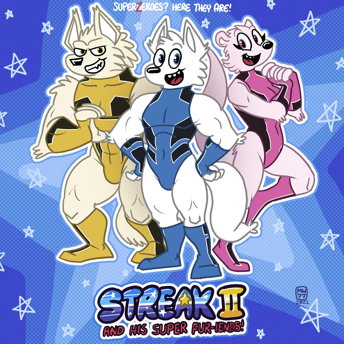 STREAK II And His Super Fur-iends!