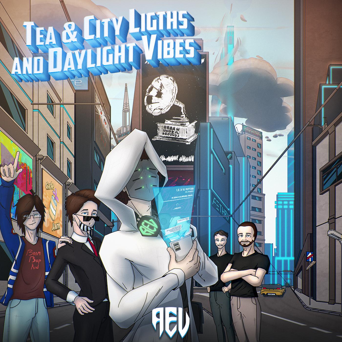 Tea & City Lights and Daylight Vibes