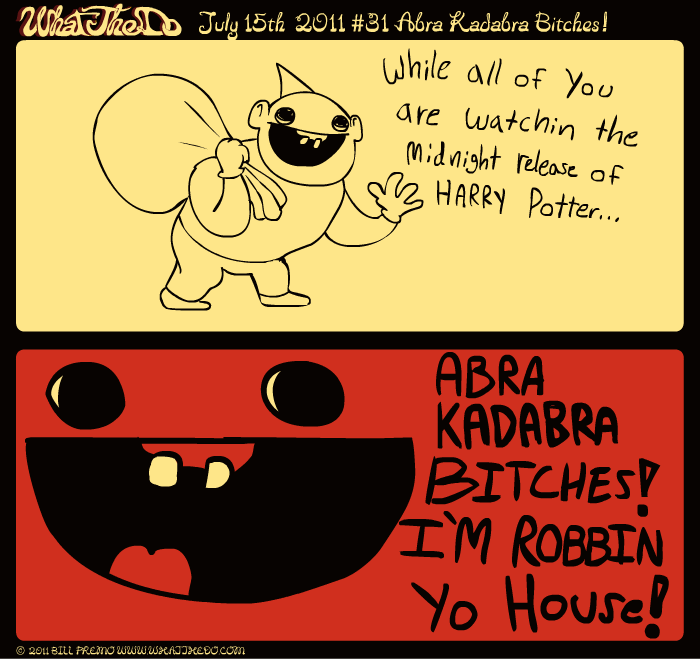 Abra Kadabra Bitches