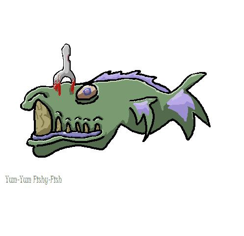 Yum-Yum Fishy-Fish