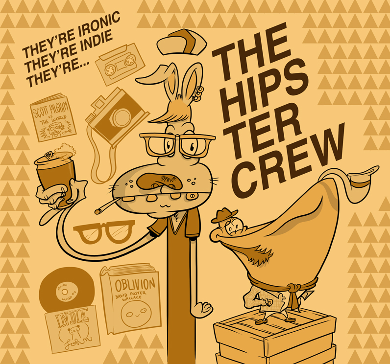 Hipster Crew