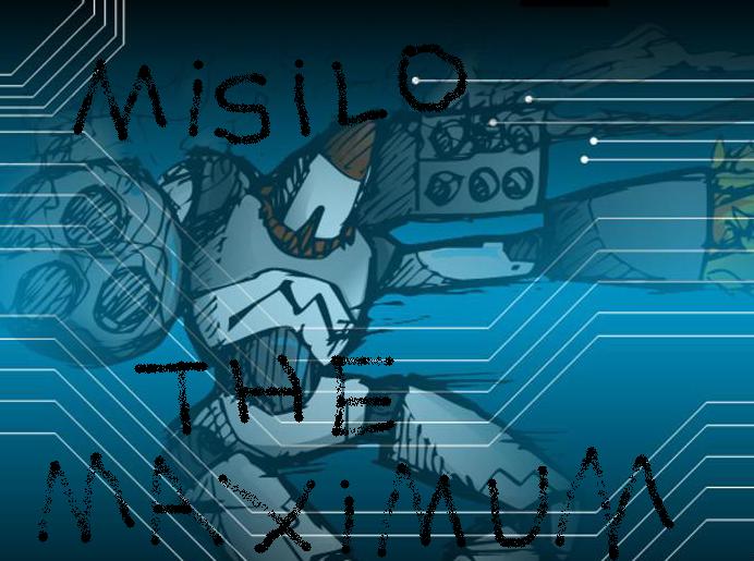 misilo the maximum