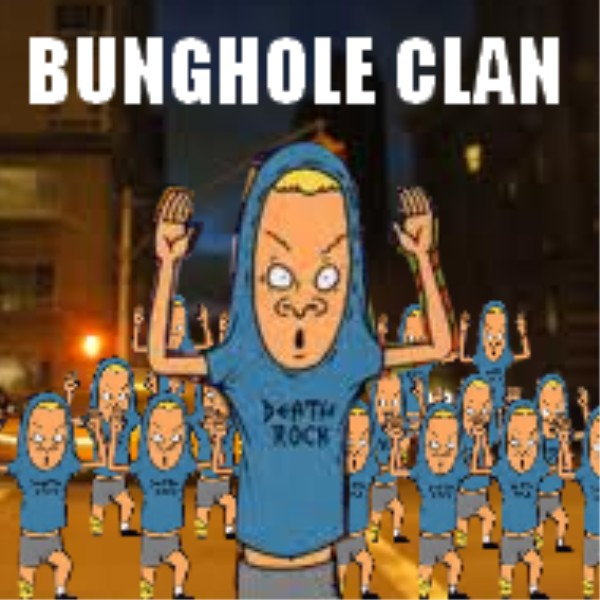 The Bunghole Clan