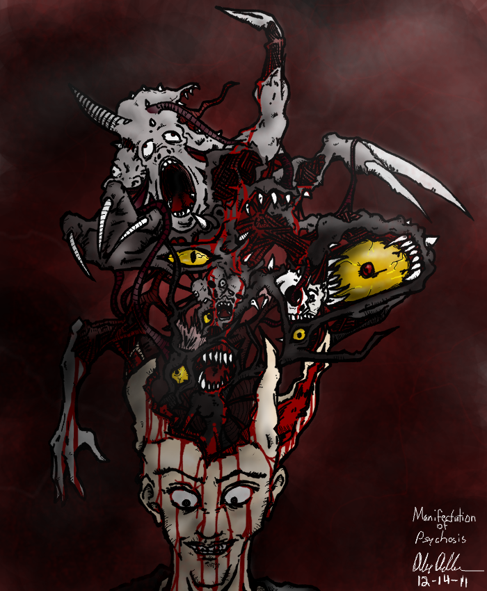 Manifestation of Psychosis