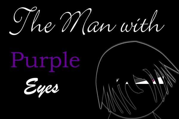 The Man with Purple Eyes stick