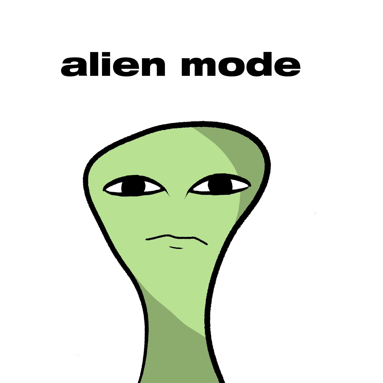 ALIEN MODE