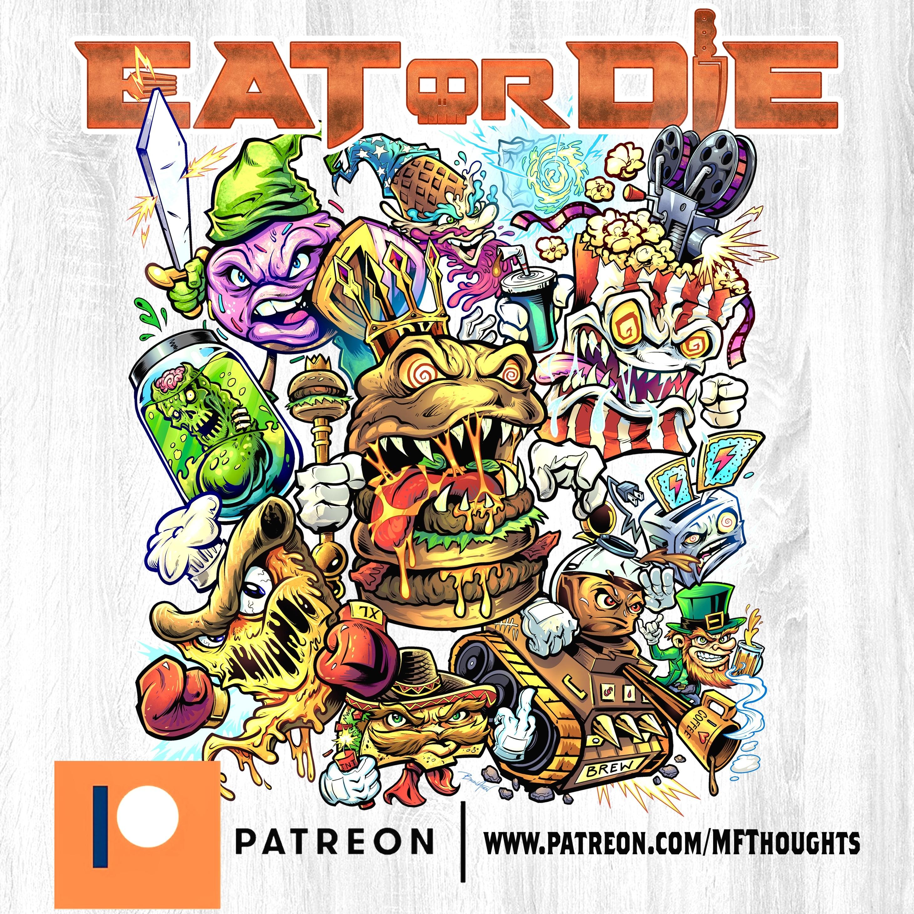 EAT or DIE Patreon