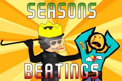 Seasons Beatings
