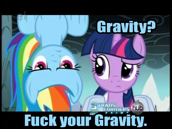 Rainbow dash have no gravity