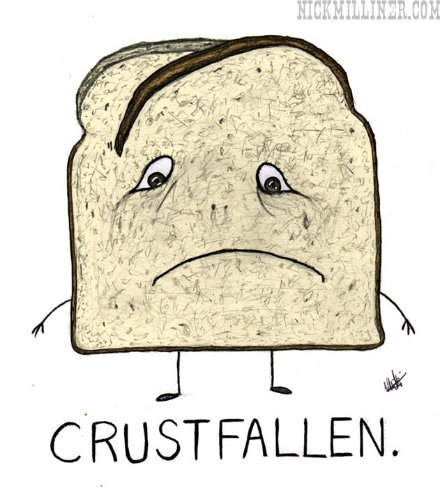 Crustfallen.