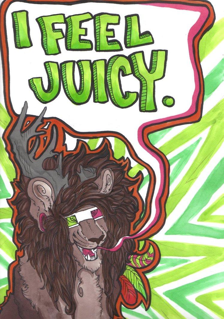 I Feel Juicy