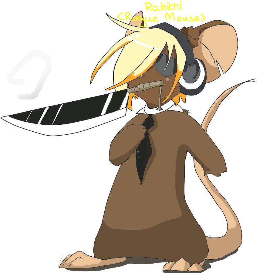 Rainichi The Mouse :D