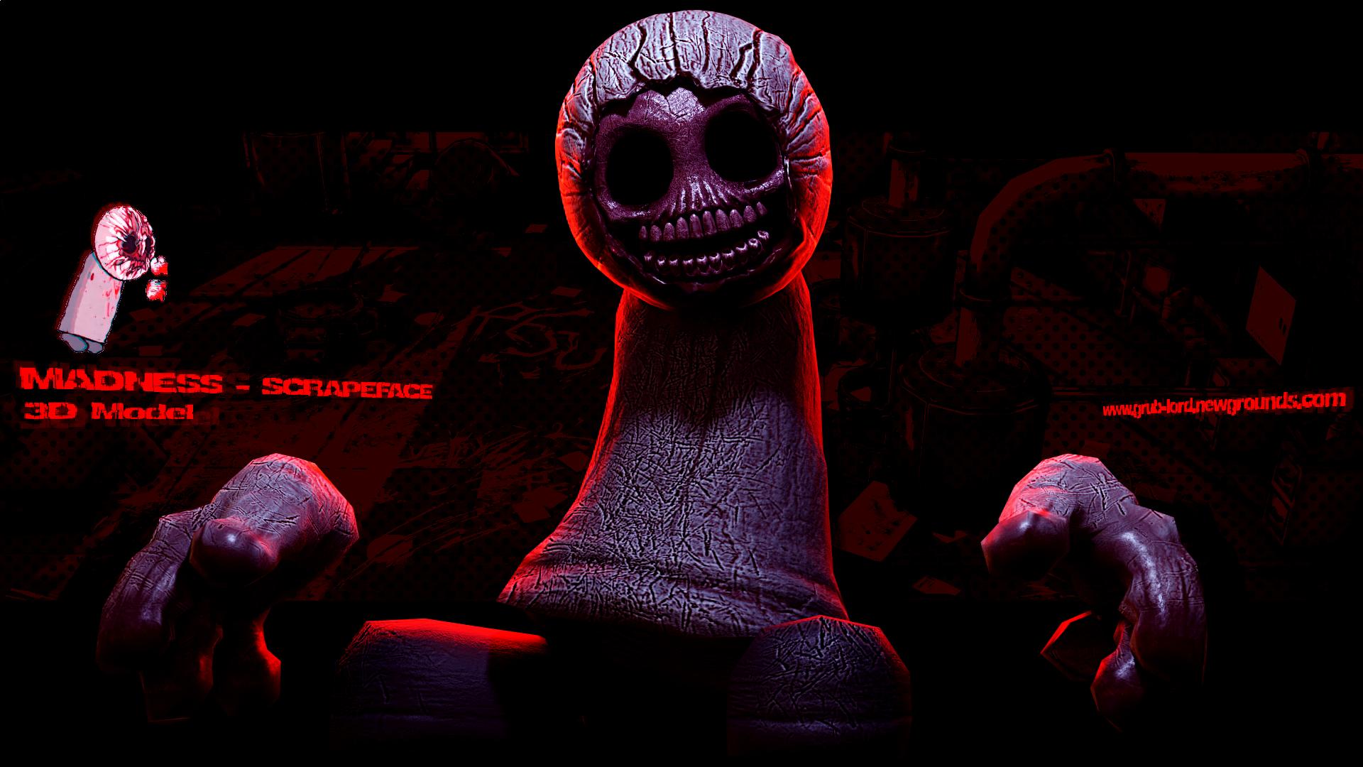 MADNESS - SCRAPEFACE 3D