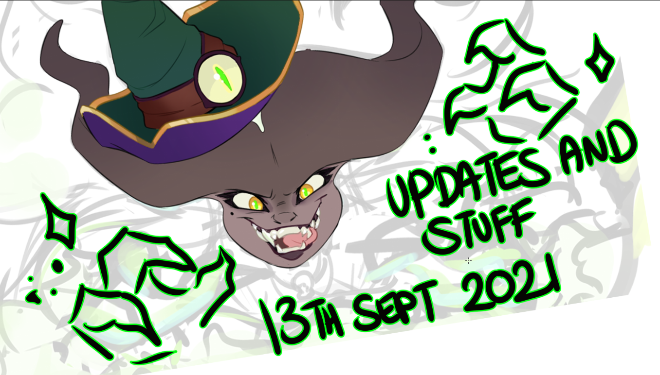 UPDATES AND STUFF   13th September 2021