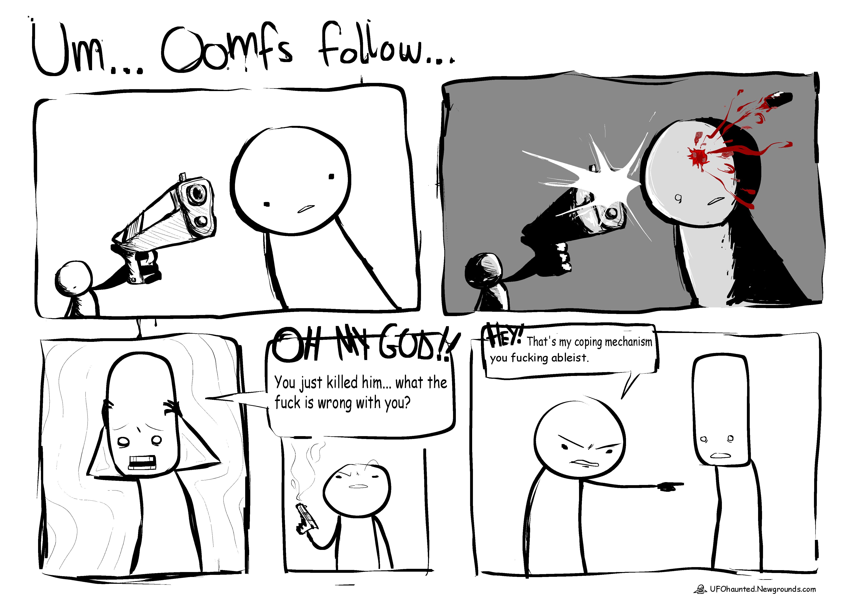 Abducted! Comics: Um... Oomfs follow...