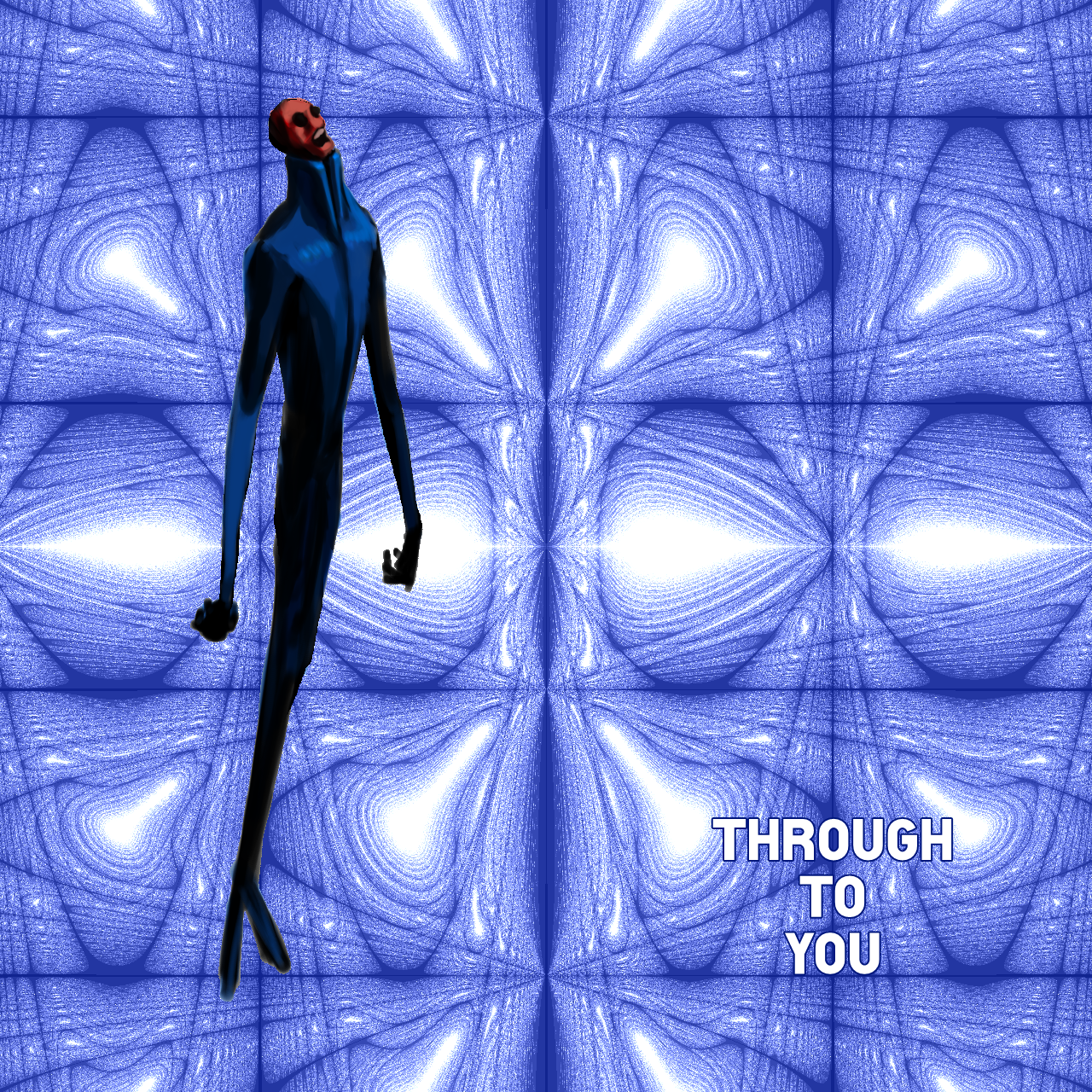 THROUGH TO YOU