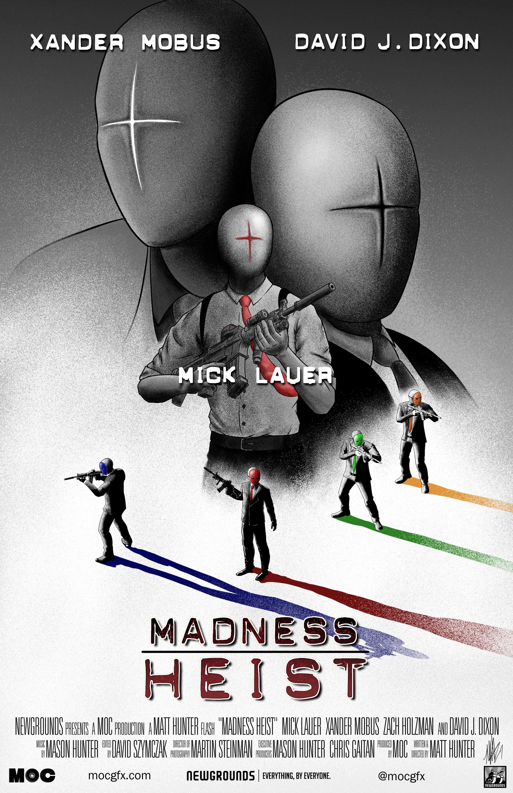 Madness Heist Anniversary
